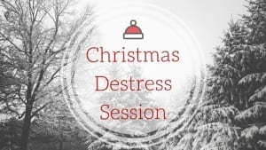 Christmas Destress Session