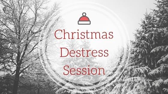 Christmas Destress Session