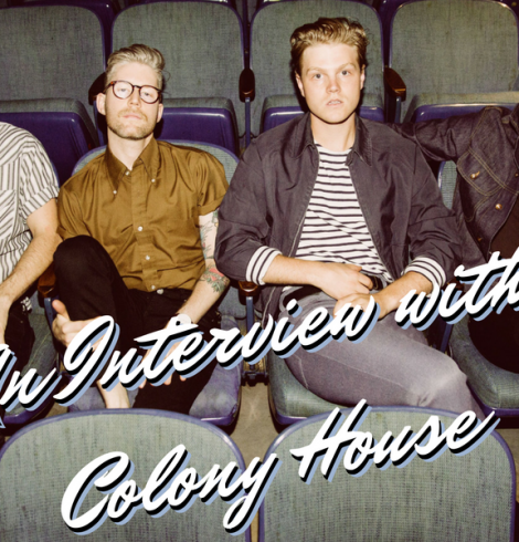 An Interview with Colony House