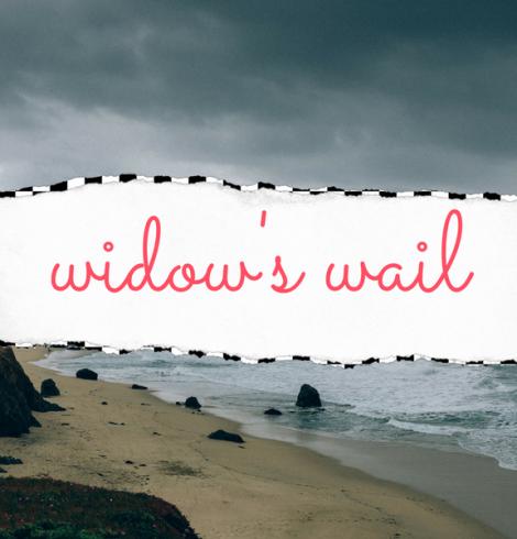 Playlist ♡ Widow's Wail